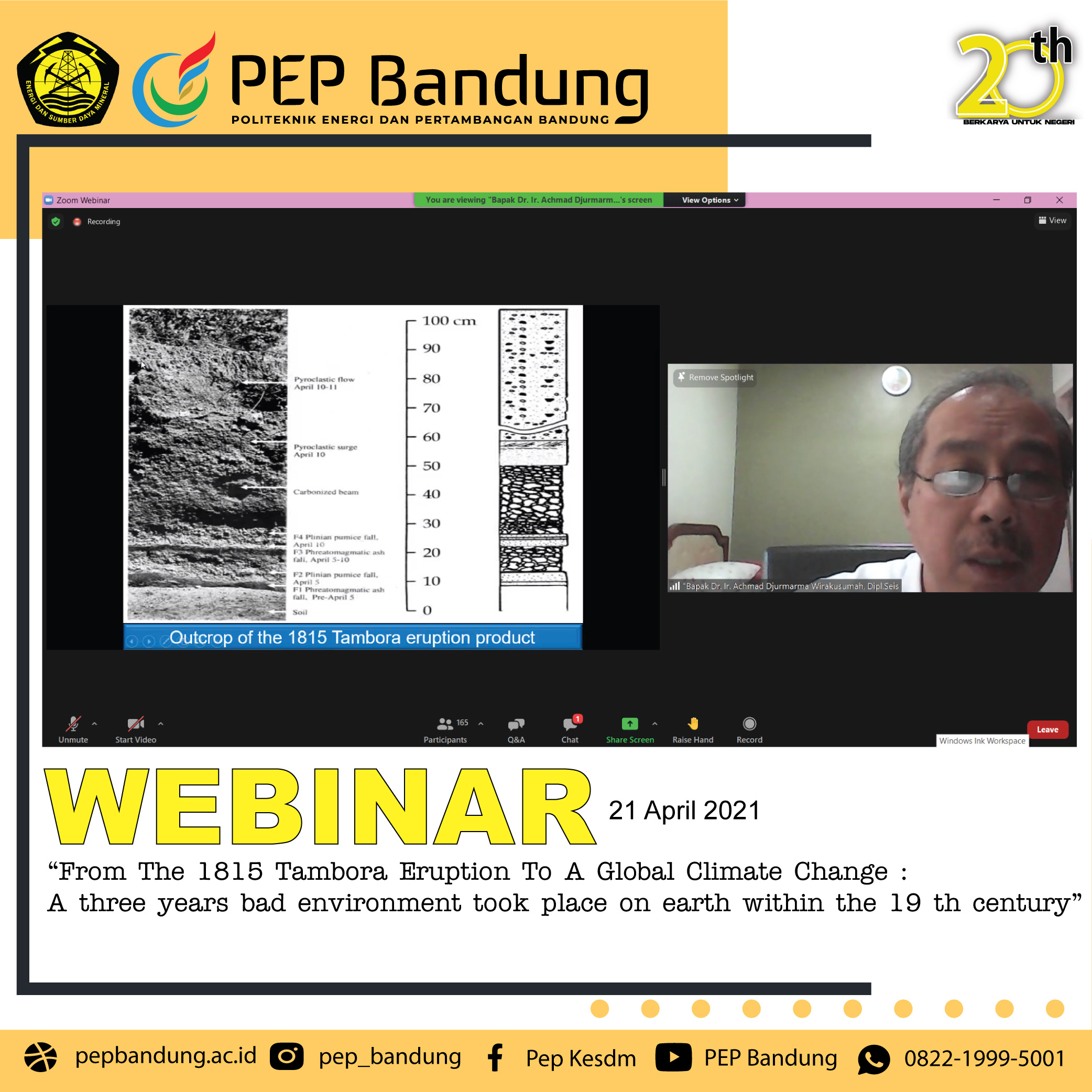 """PEP Bandung Selenggarakan Webinar """"From The 1815 Tambora Eruption to a Global Climate Change; A Three Years Bad Environment Took Place on Earth Within The 19th Century"""""""